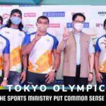 Tokyo Olympics;Has the Sports Ministry put Common Sense into IOA