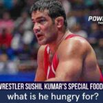 Wrestler Sushil Kumar's special food plea; what is he hungry for?
