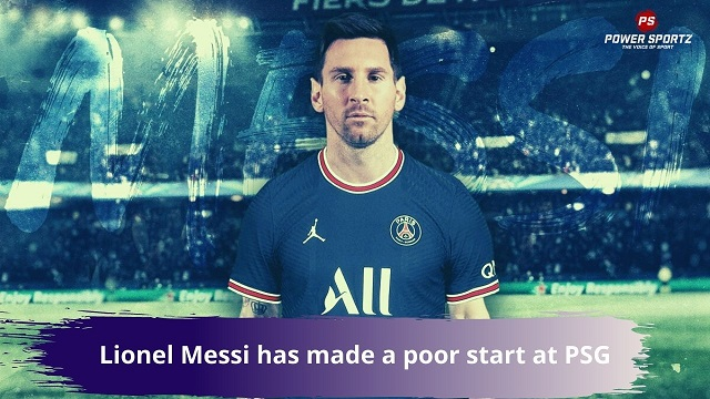 Lionel Messi has made a poor start at PSG